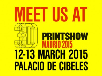 MEET US AT 3D PRINTSHOW MADRID